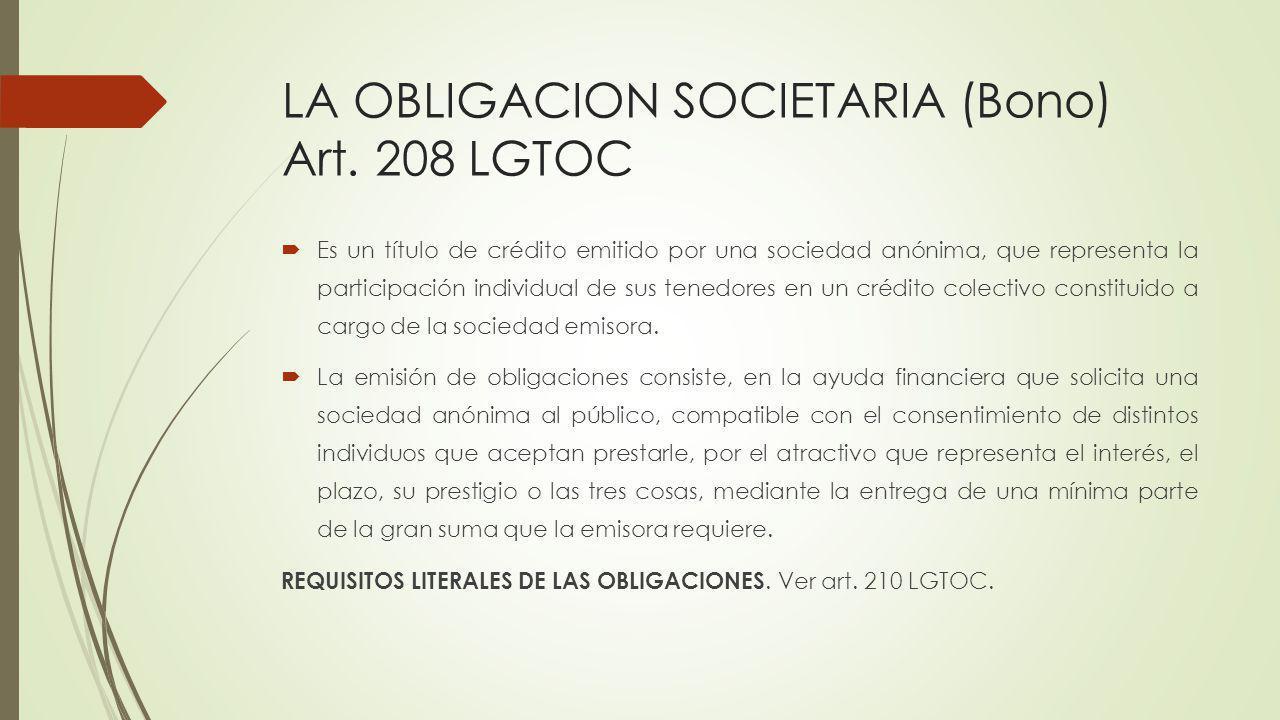 LA OBLIGACION SOCIETARIA (Bono) Art. 208 LGTOC