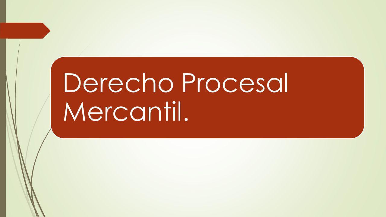 Derecho Procesal Mercantil.
