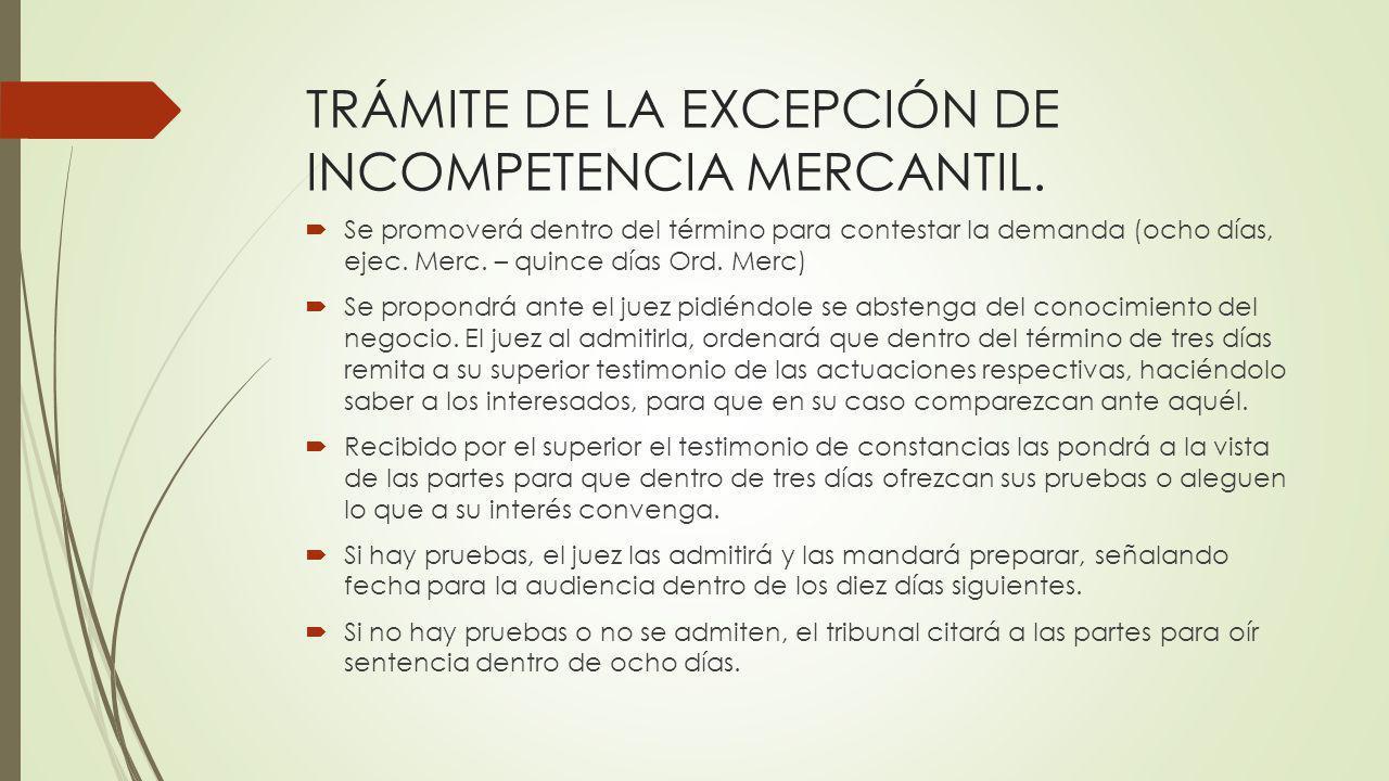 TRÁMITE DE LA EXCEPCIÓN DE INCOMPETENCIA MERCANTIL.