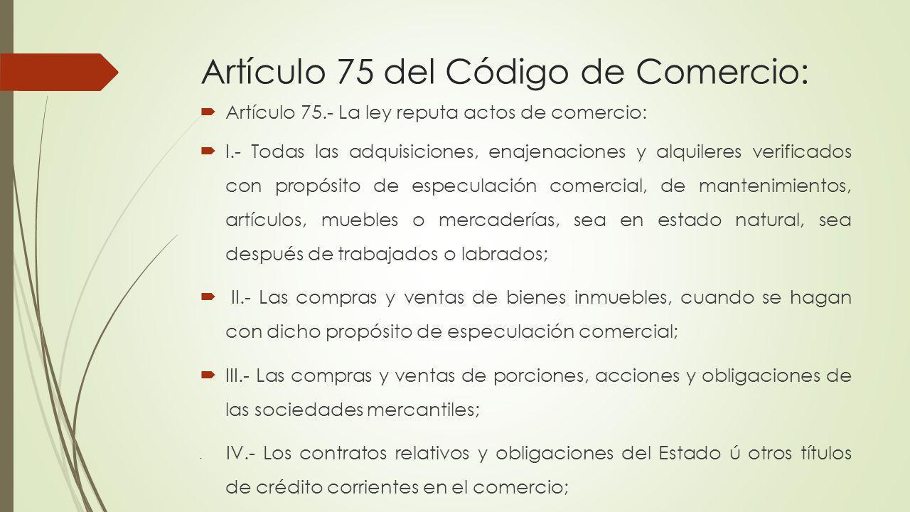 Artículo 75 del Código de Comercio: