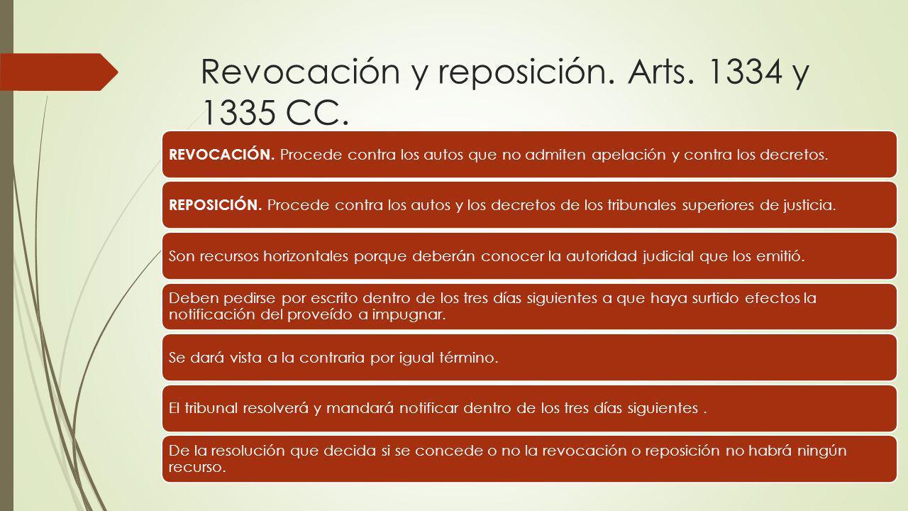 Revocación y reposición. Arts. 1334 y 1335 CC.