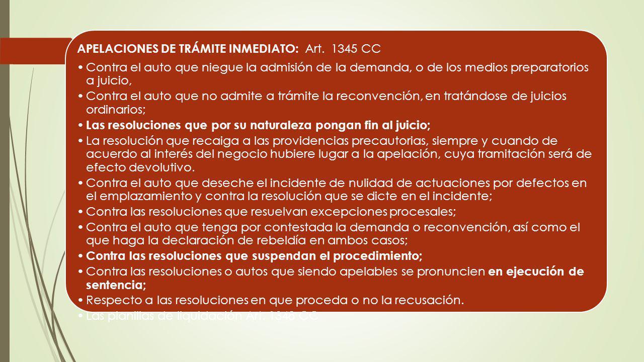 APELACIONES DE TRÁMITE INMEDIATO: Art. 1345 CC
