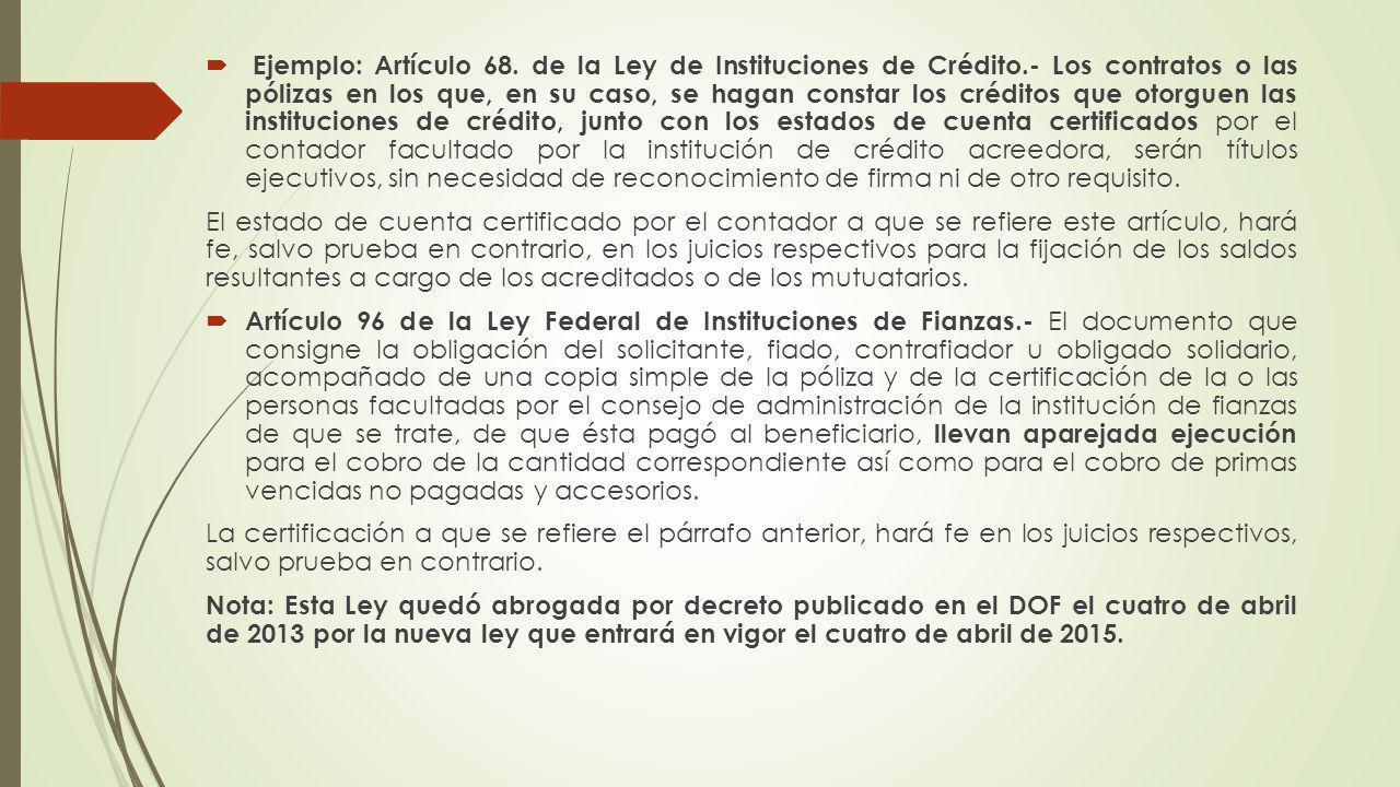 Ejemplo: Artículo 68. de la Ley de Instituciones de Crédito