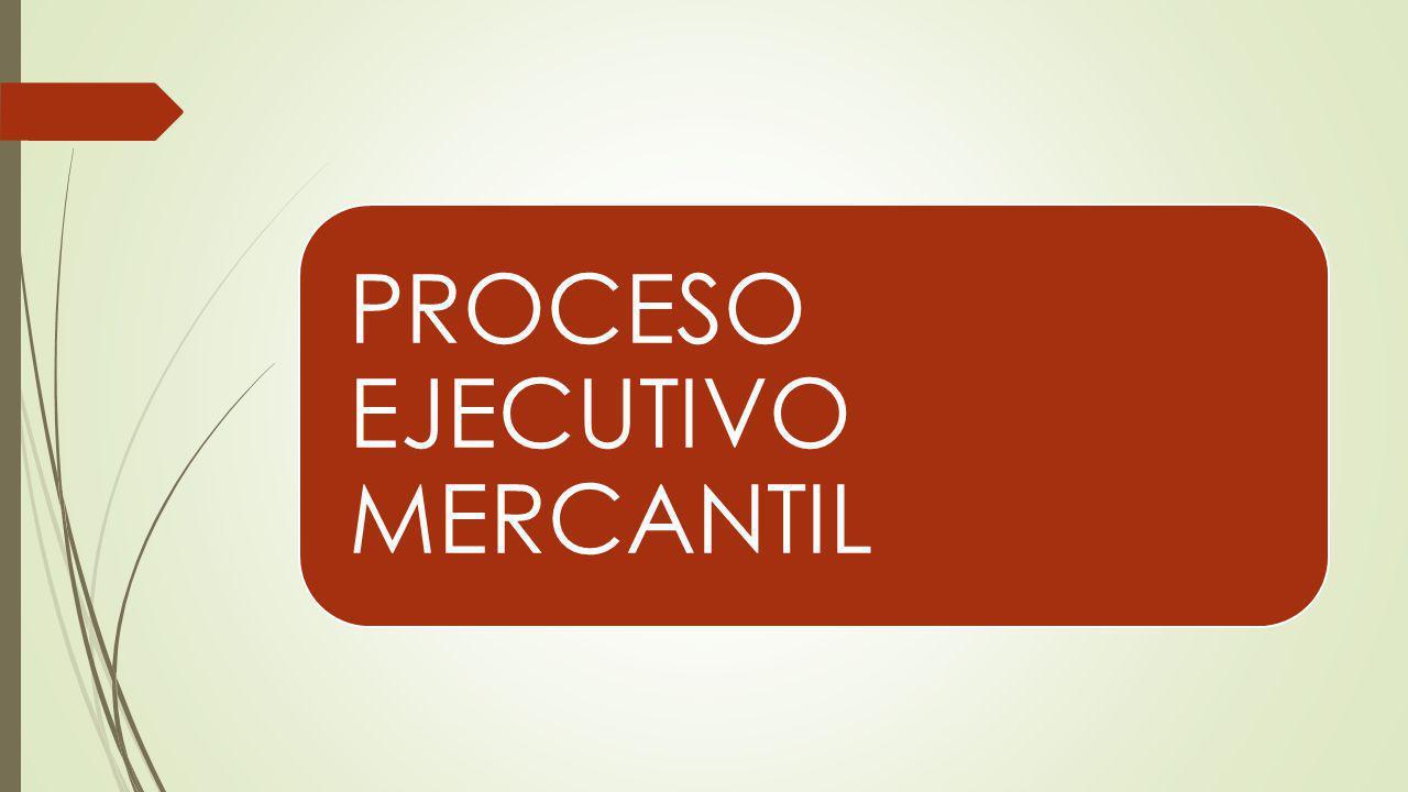 PROCESO EJECUTIVO MERCANTIL