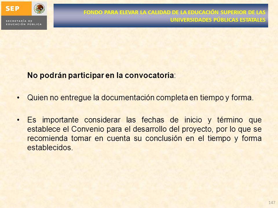 No podrán participar en la convocatoria: