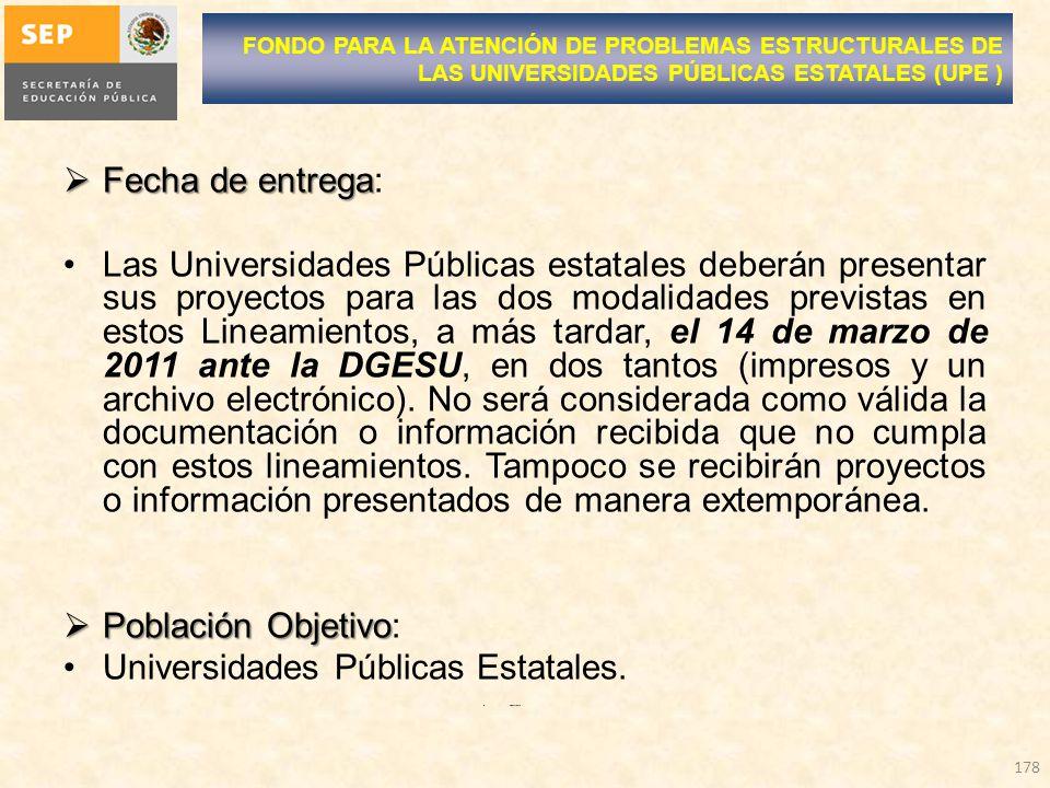 Universidades Públicas Estatales.