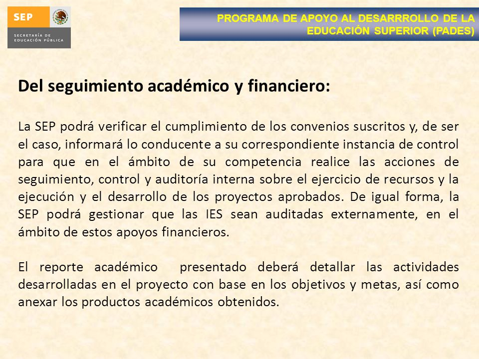 Del seguimiento académico y financiero: