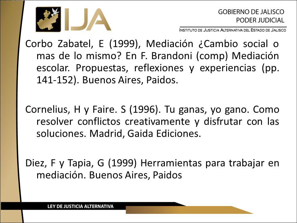 Corbo Zabatel, E (1999), Mediación ¿Cambio social o mas de lo mismo