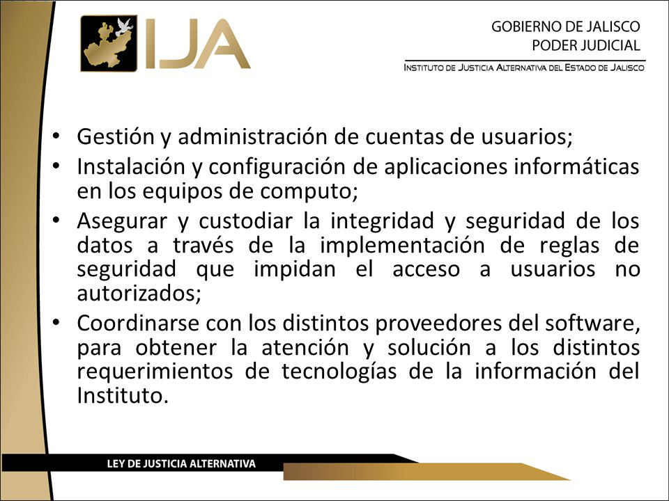 Gestión y administración de cuentas de usuarios;