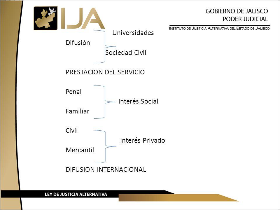 Universidades Difusión Sociedad Civil PRESTACION DEL SERVICIO Penal