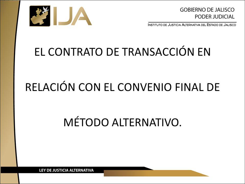 EL CONTRATO DE TRANSACCIÓN EN RELACIÓN CON EL CONVENIO FINAL DE