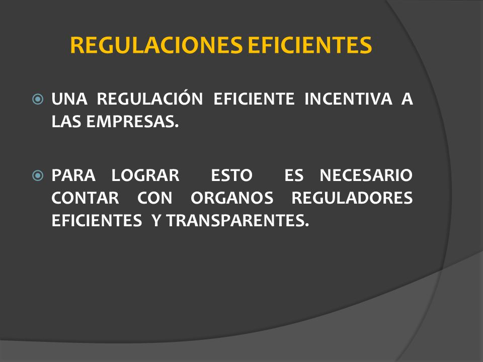 REGULACIONES EFICIENTES