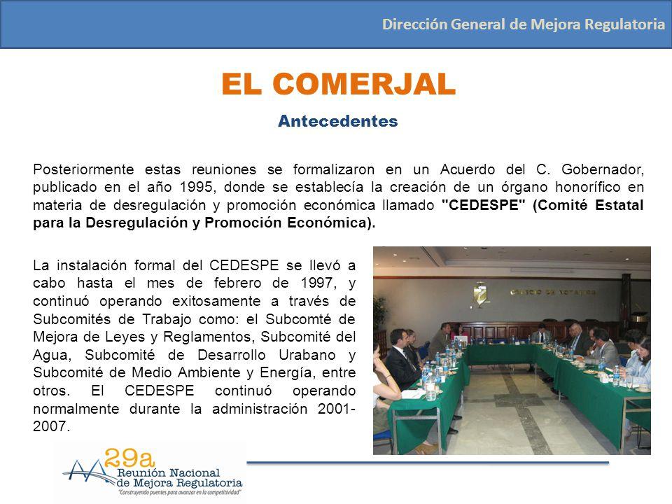 EL COMERJAL Dirección General de Mejora Regulatoria Antecedentes