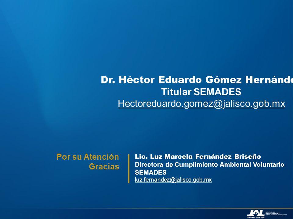 Dr. Héctor Eduardo Gómez Hernández