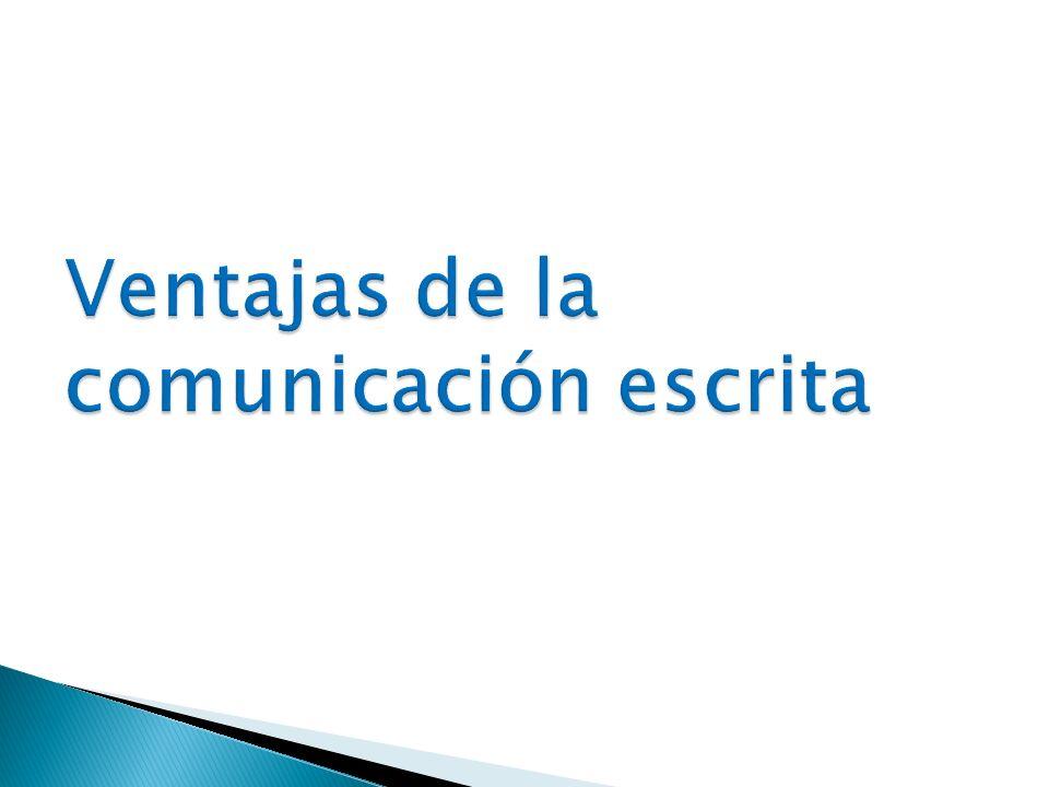Ventajas de la comunicación escrita