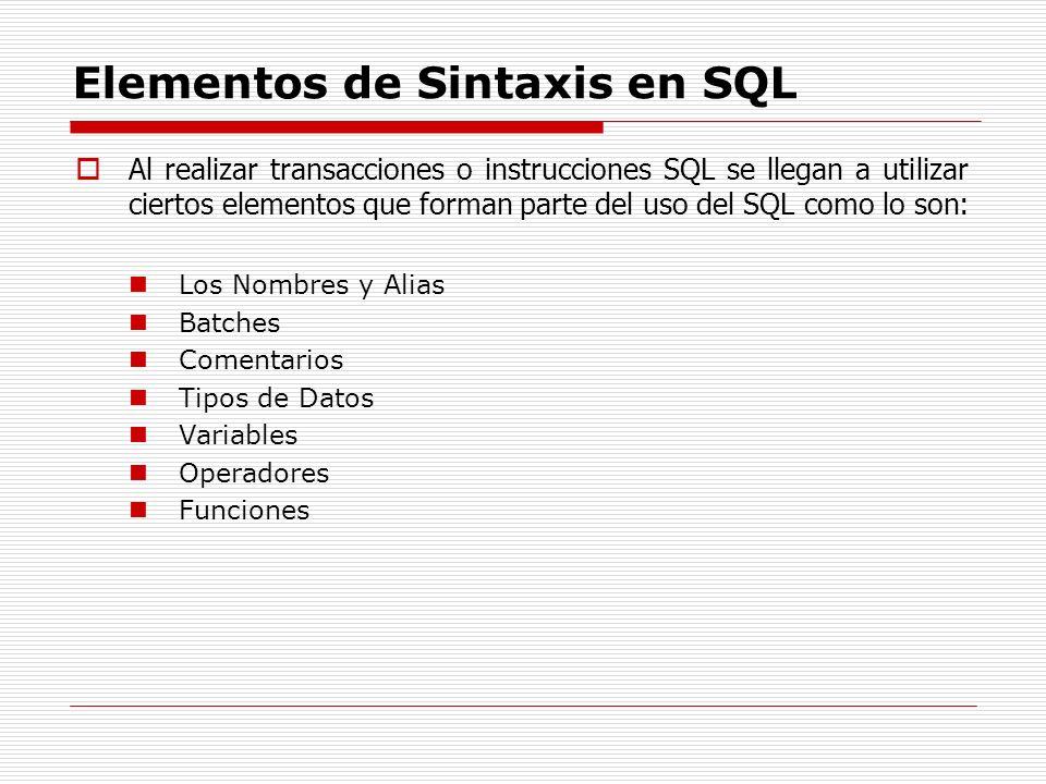Elementos de Sintaxis en SQL