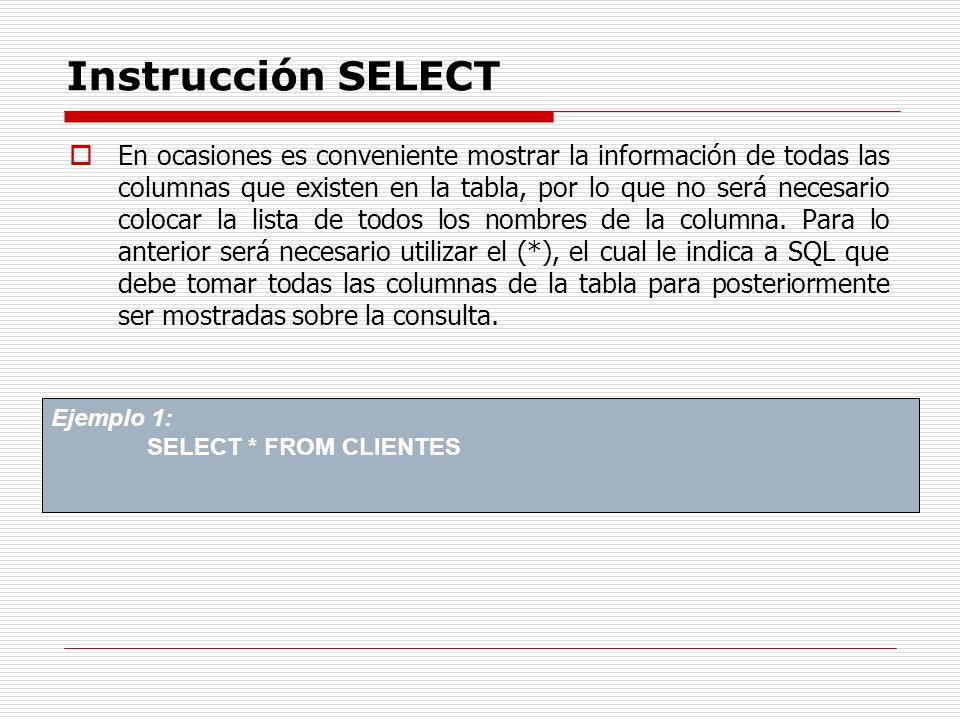 Instrucción SELECT