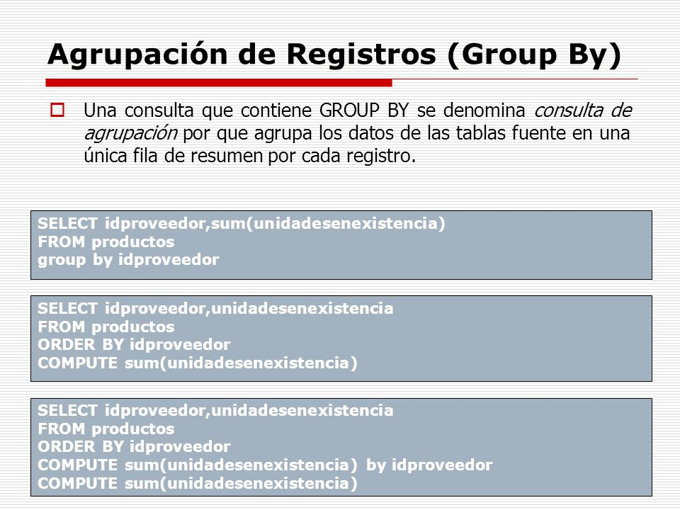 Agrupación de Registros (Group By)
