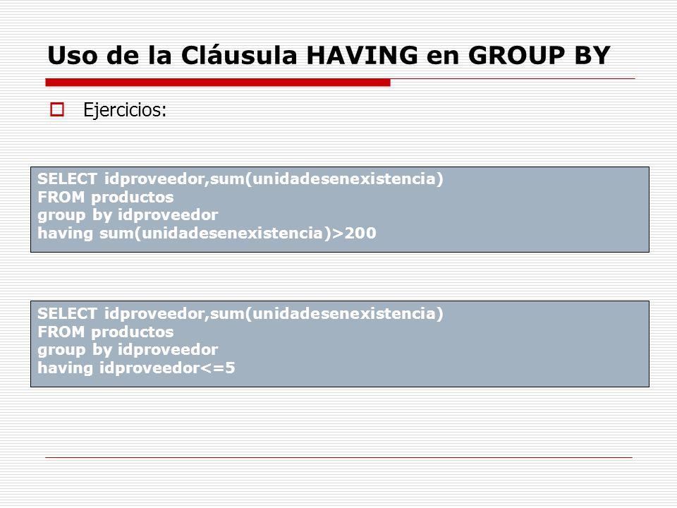 Uso de la Cláusula HAVING en GROUP BY