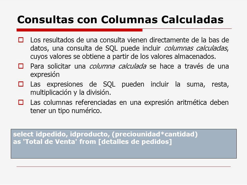 Consultas con Columnas Calculadas