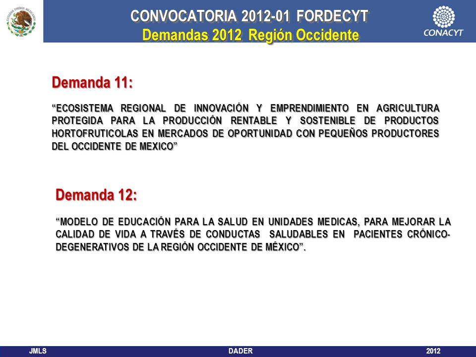 CONVOCATORIA 2012-01 FORDECYT Demandas 2012 Región Occidente