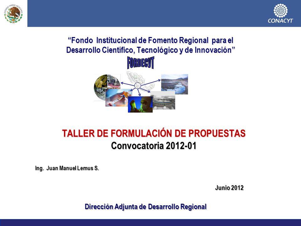 TALLER DE FORMULACIÓN DE PROPUESTAS Convocatoria 2012-01