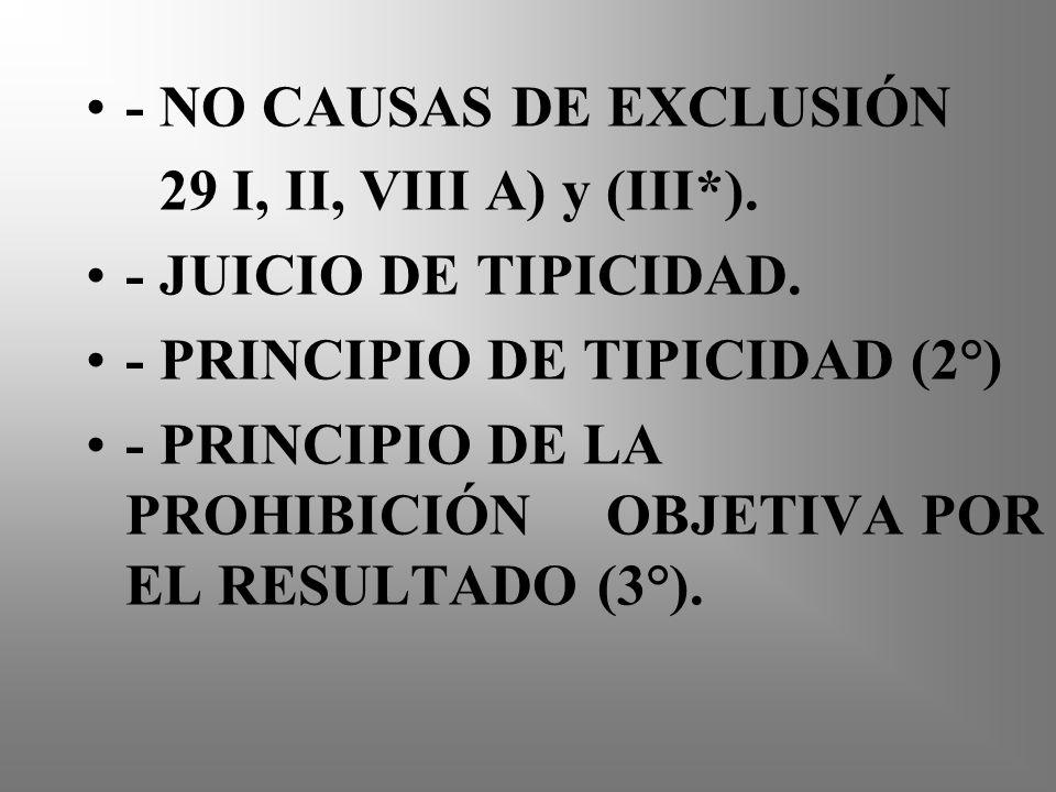 - NO CAUSAS DE EXCLUSIÓN