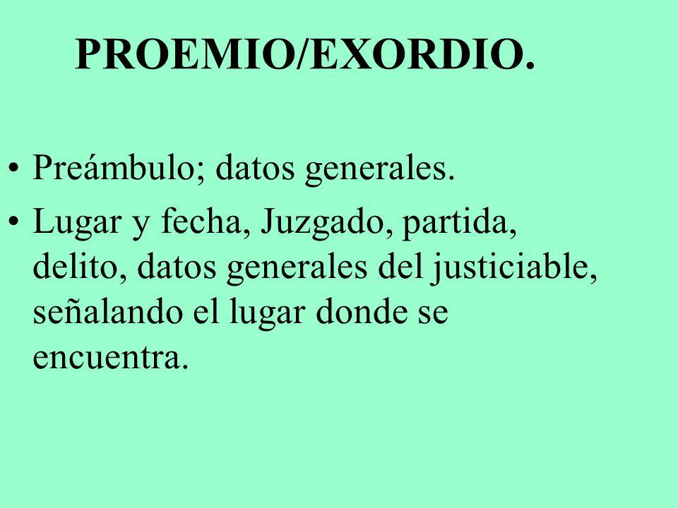 PROEMIO/EXORDIO. Preámbulo; datos generales.