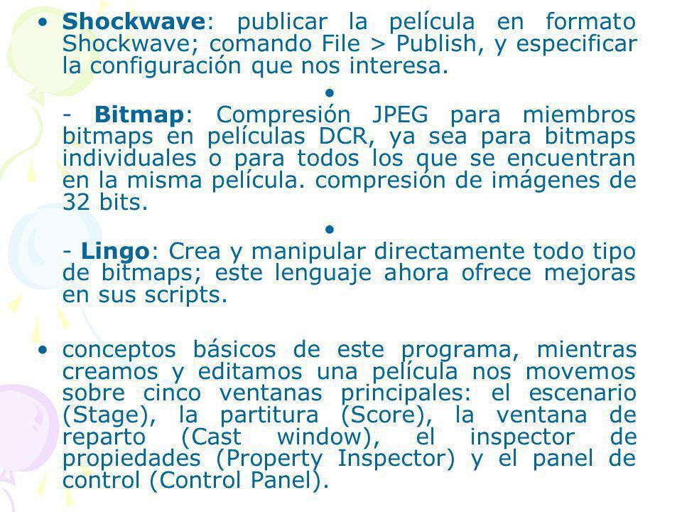 Shockwave: publicar la película en formato Shockwave; comando File > Publish, y especificar la configuración que nos interesa.