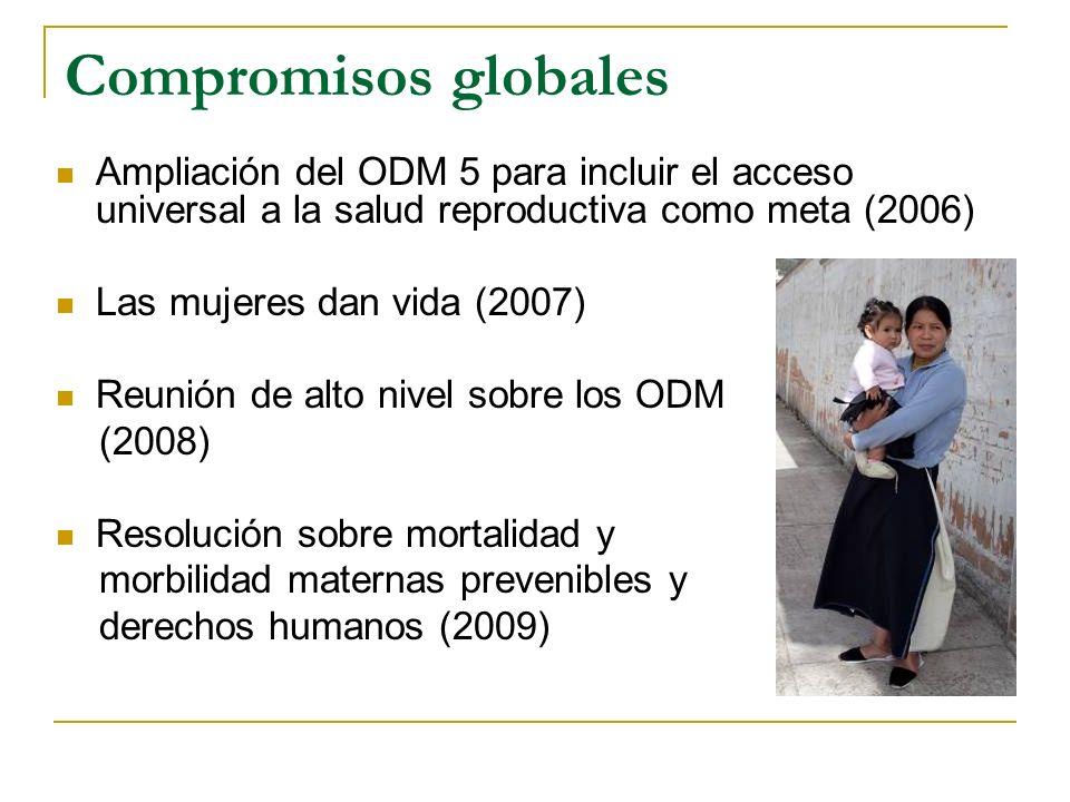 Compromisos globales Ampliación del ODM 5 para incluir el acceso universal a la salud reproductiva como meta (2006)