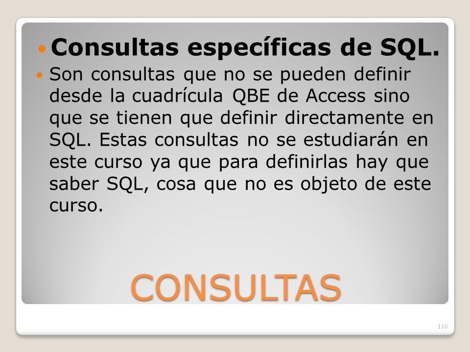 Consultas específicas de SQL.