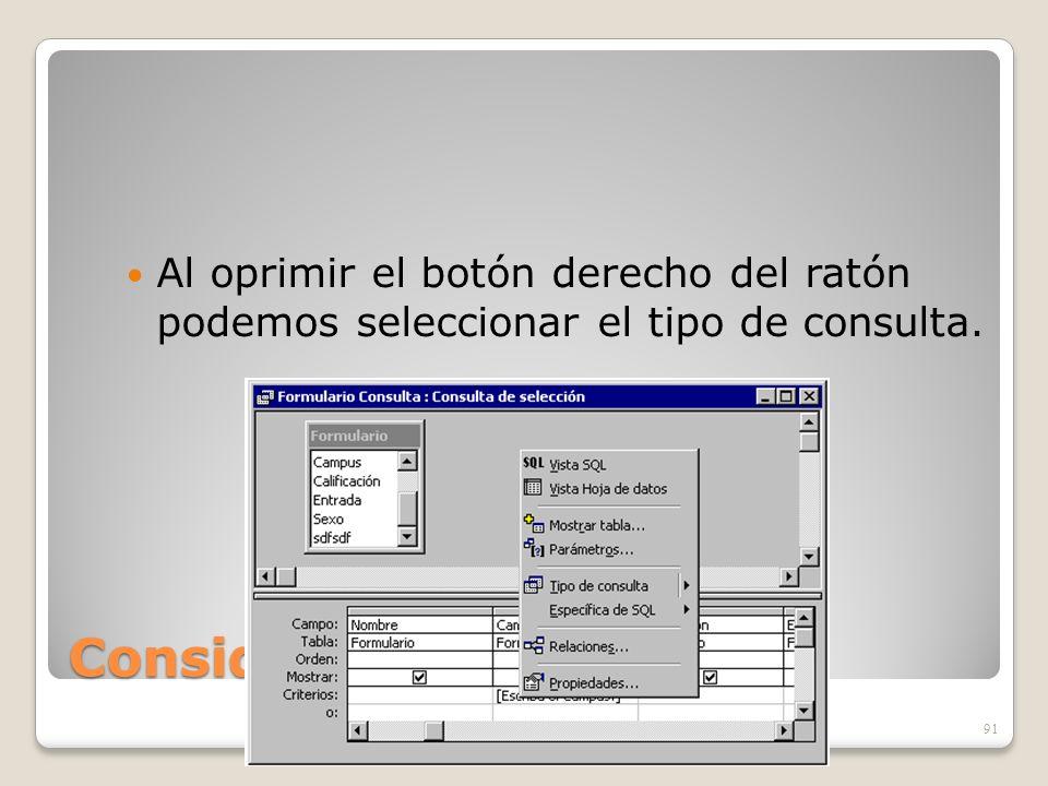 Al oprimir el botón derecho del ratón podemos seleccionar el tipo de consulta.