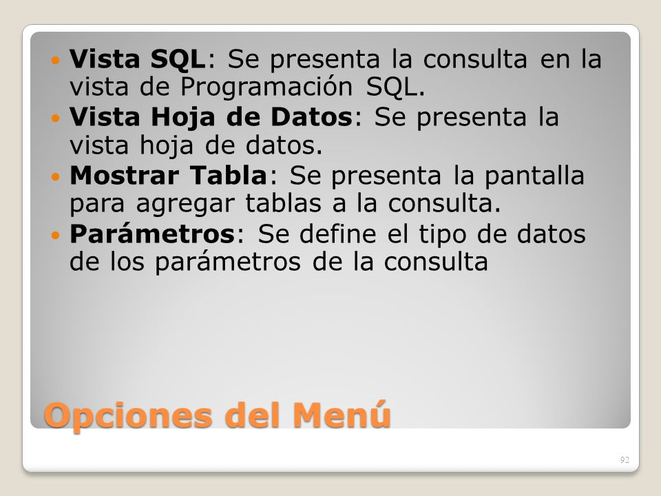 Vista SQL: Se presenta la consulta en la vista de Programación SQL.