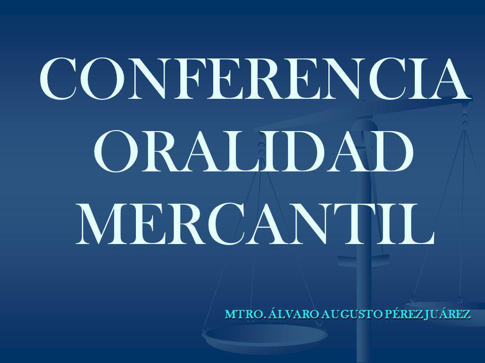 CONFERENCIA ORALIDAD MERCANTIL