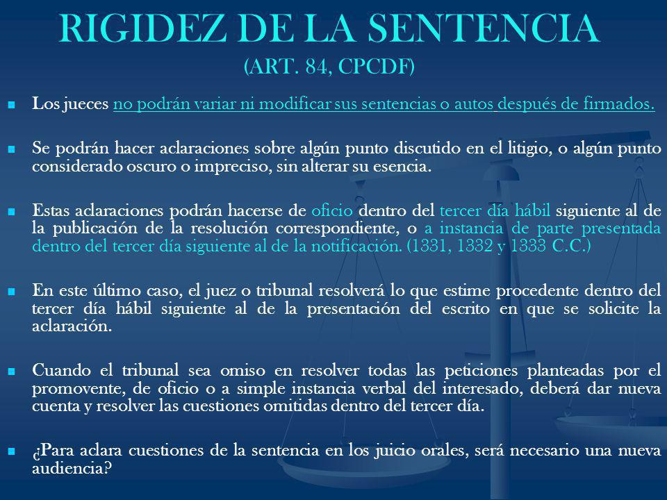 RIGIDEZ DE LA SENTENCIA (ART. 84, CPCDF)
