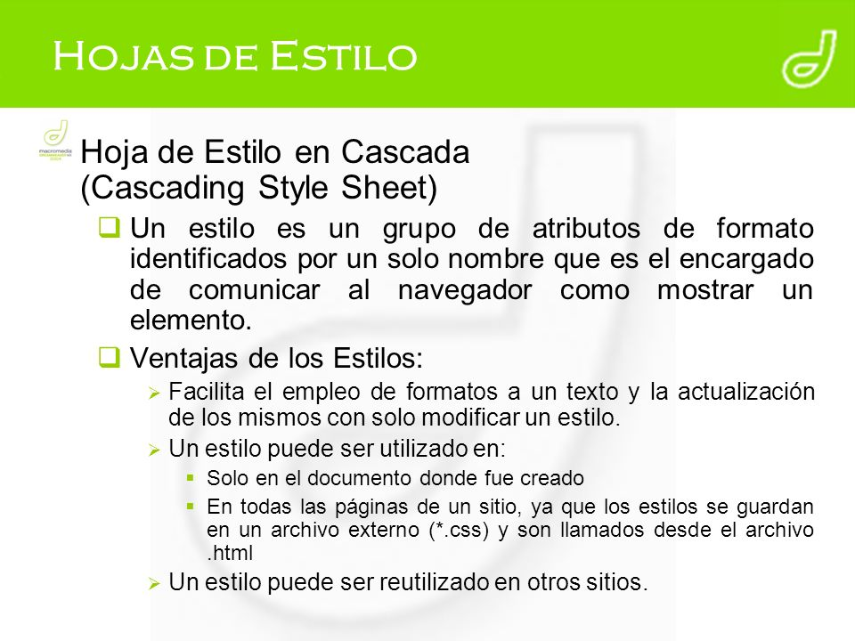 Hojas de Estilo Hoja de Estilo en Cascada (Cascading Style Sheet)