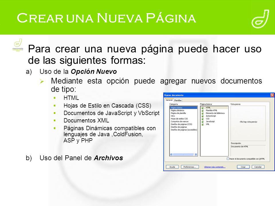 Crear una Nueva Página Para crear una nueva página puede hacer uso de las siguientes formas: Uso de la Opción Nuevo.