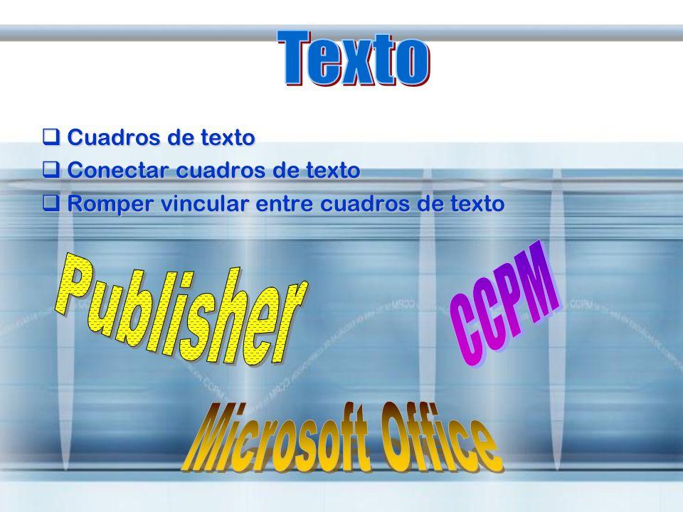 Texto Publisher CCPM Microsoft Office Cuadros de texto