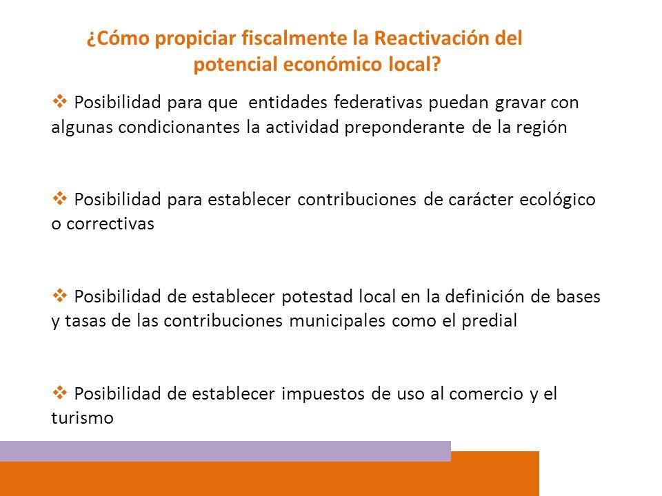 ¿Cómo propiciar fiscalmente la Reactivación del potencial económico local