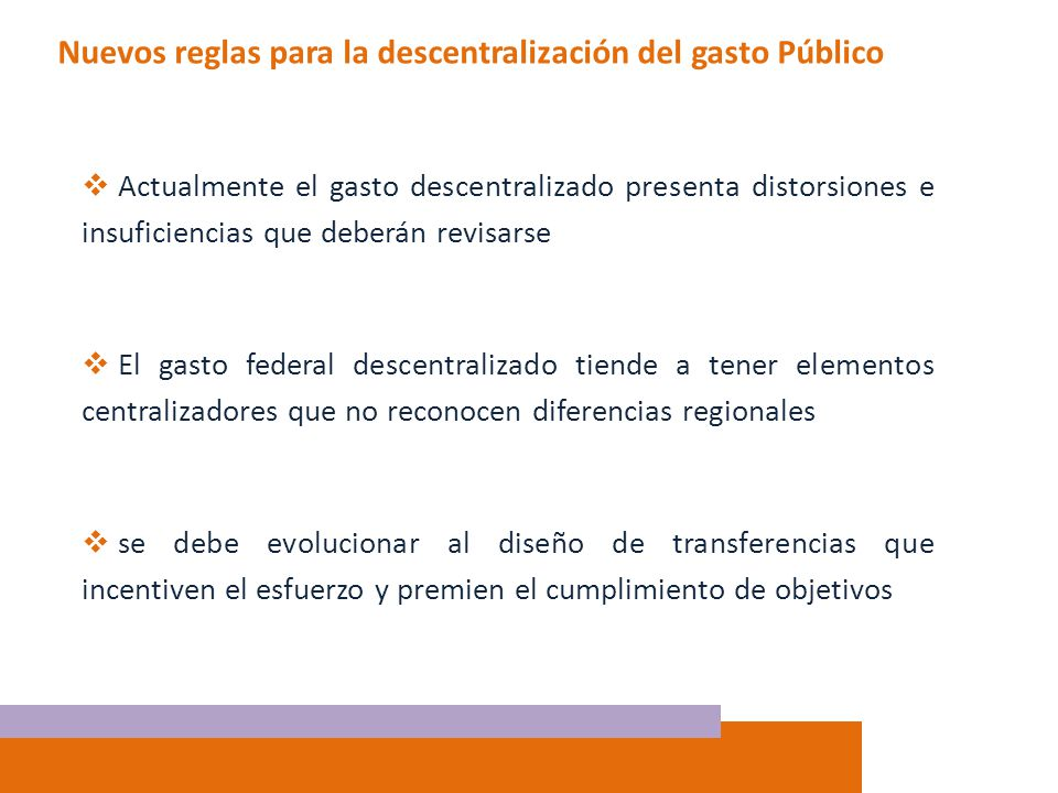 Nuevos reglas para la descentralización del gasto Público