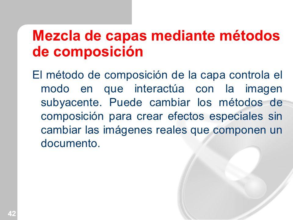 Mezcla de capas mediante métodos de composición