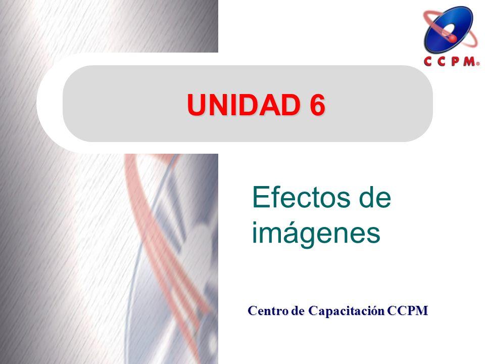 UNIDAD 6 Efectos de imágenes