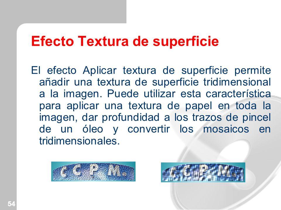 Efecto Textura de superficie