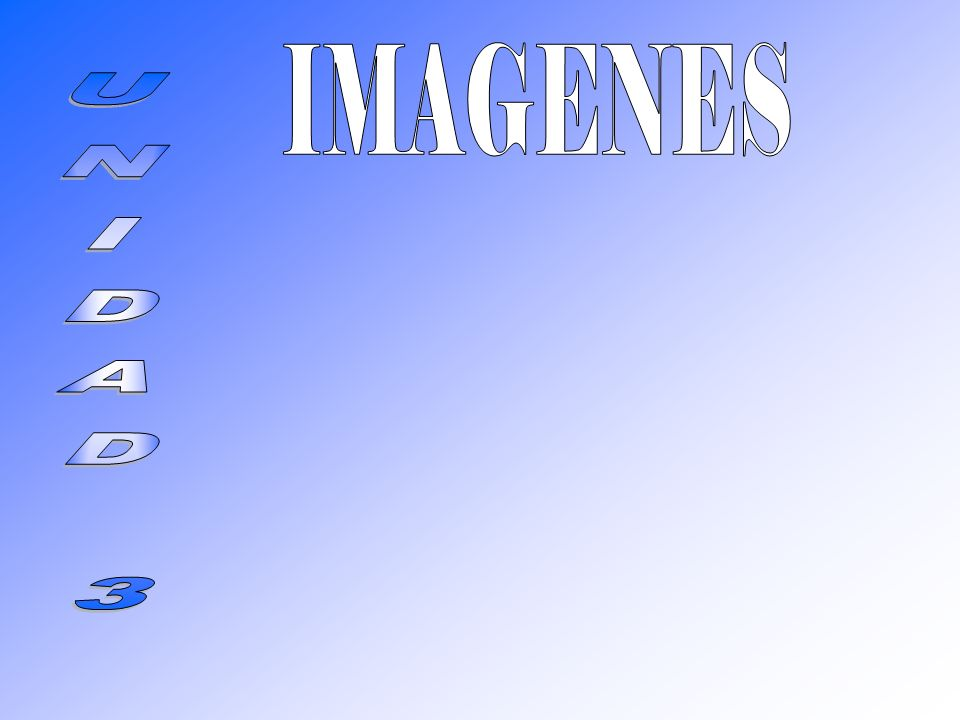 IMAGENES UNIDAD 3