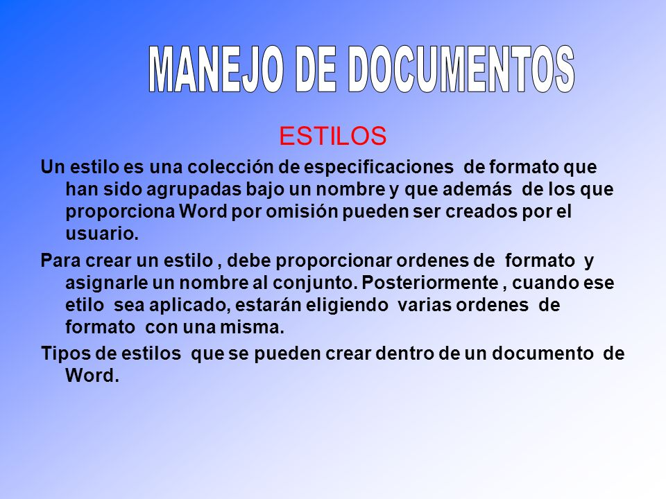 MANEJO DE DOCUMENTOS ESTILOS