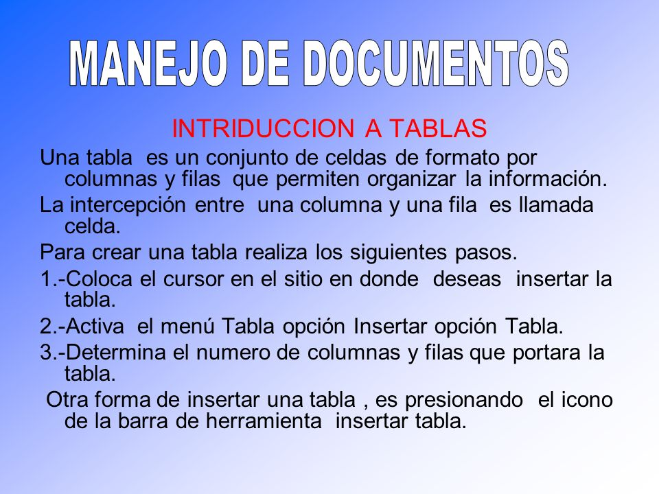 MANEJO DE DOCUMENTOS INTRIDUCCION A TABLAS