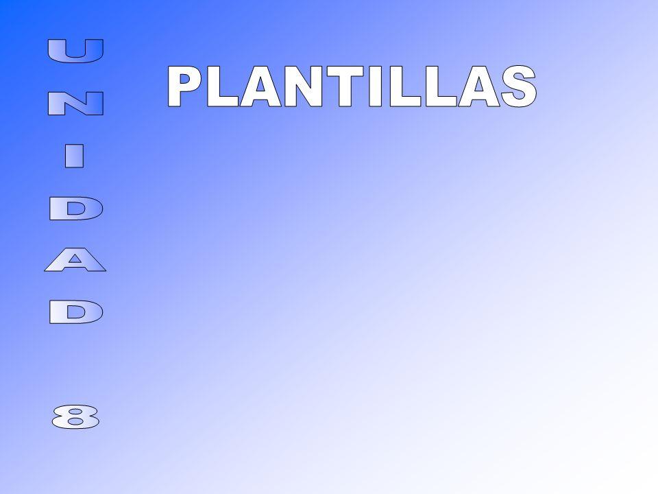 PLANTILLAS UNIDAD 8