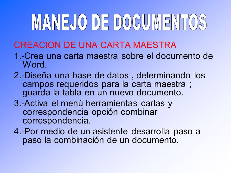 MANEJO DE DOCUMENTOS CREACION DE UNA CARTA MAESTRA