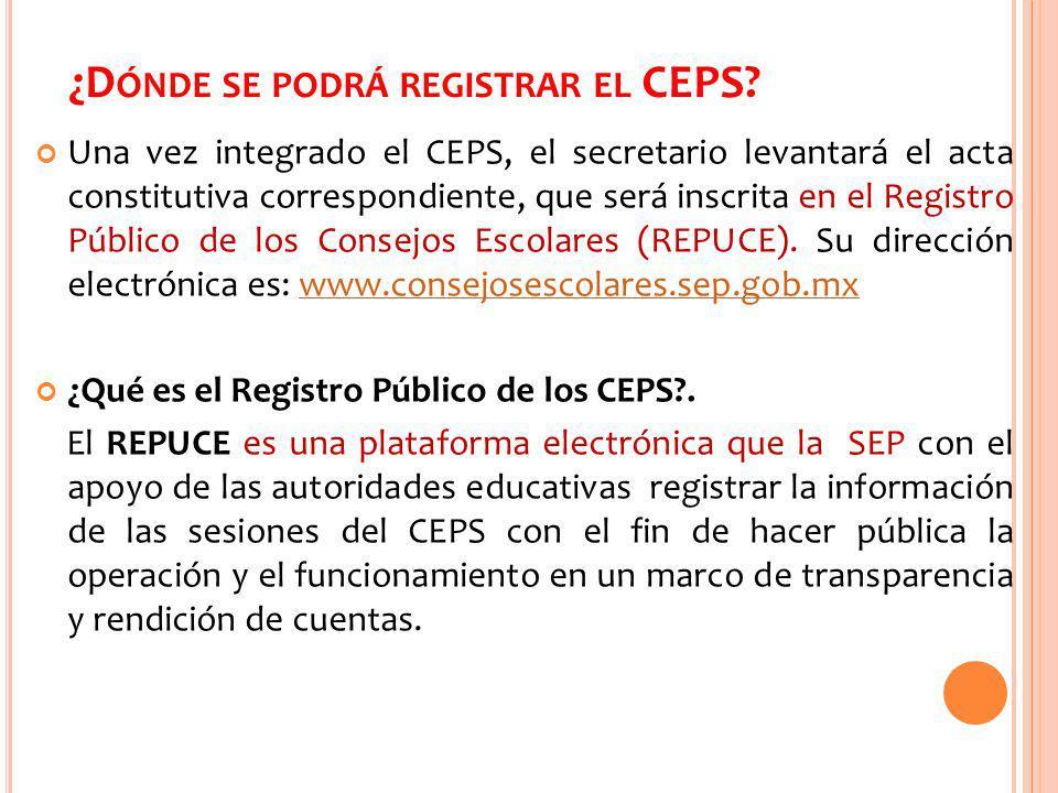 ¿Dónde se podrá registrar el CEPS