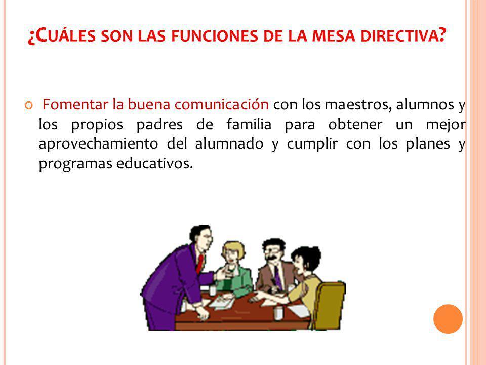 ¿Cuáles son las funciones de la mesa directiva